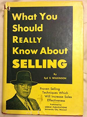 What You Should Really Know About Selling