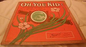 Oh, You Kid !: Edgar Selden and Melville J. Gideon