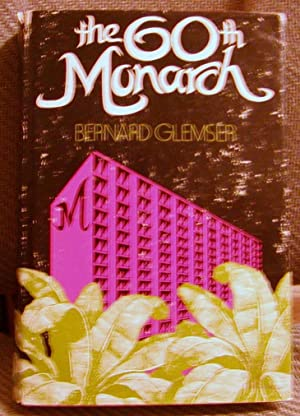 The 60th Monarch: Bernard Glemser