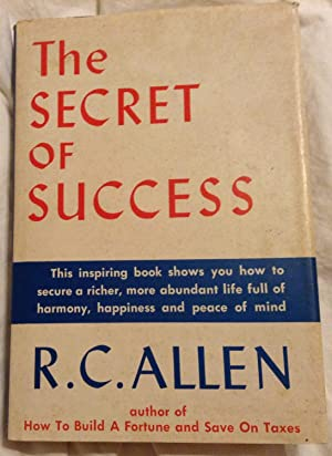 The Secret of Success: R.C. Allen