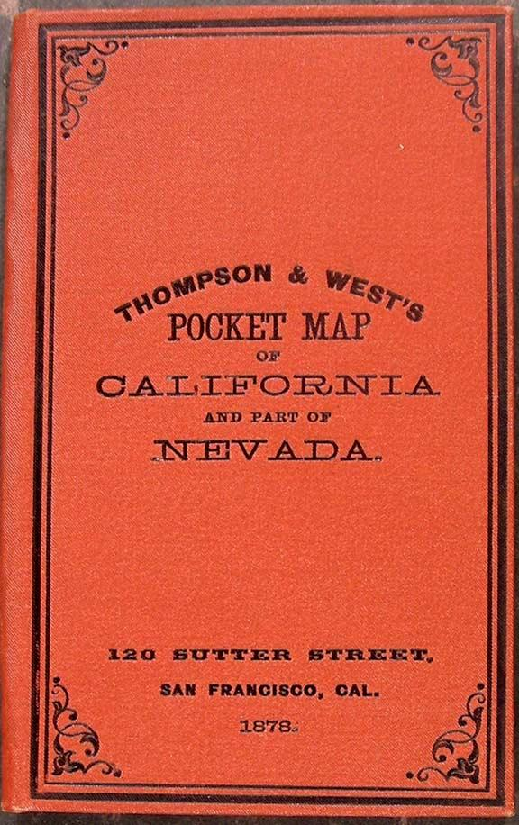 Map of the States of California and Nevada: THOMPSON & WEST (publishers)