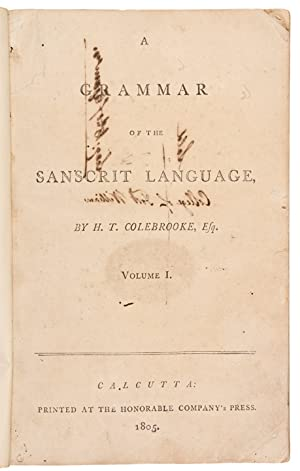 A Grammar of the Sanscrit Language . Volume 1 [all published]: COLEBROOKE, Sir Henry Thomas (1765-...