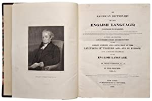 An American Dictionary of the English Language: WEBSTER, Noah (1758-1853)