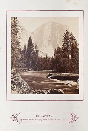 The Wonders of Yosemite Valley, and of California . with original photographic illustrations, by ...