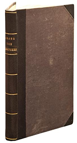 Three Years Among the Camanches, the Narrative of Nelson Lee, the Texan Ranger, containing a ...
