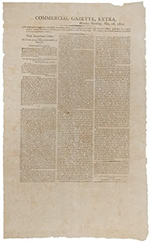 Commercial Gazette, Extra. Monday Morning, Nov. 16, 1801 . Very Important News. Signing of the Pr...