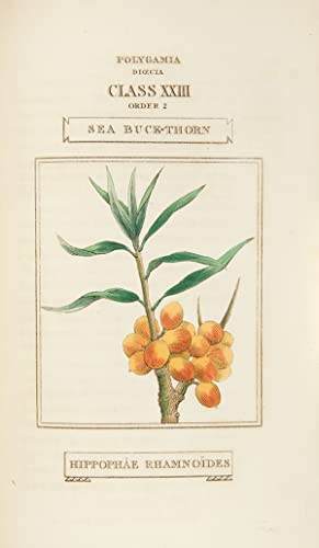 The Classes and Orders of the Linnaean System of Botany. Illustrated by Select Specimens of Foreign...