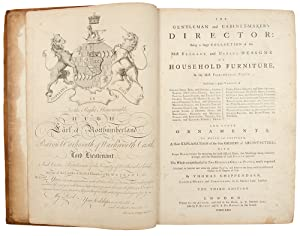 The Gentleman and Cabinet-Maker's Director: being a large collection of the most elegant and ...