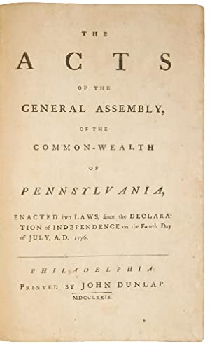 The Acts of the General Assembly of the Common-Wealth of Pennsylvania, enacted into Laws, since the...
