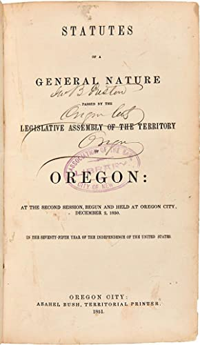Group of Oregon Laws, Running from 1850 TO 1864]: OREGON]