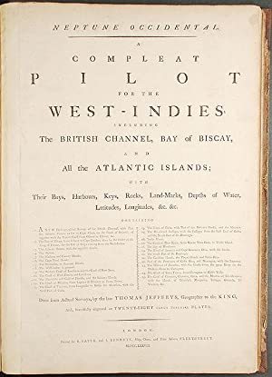 Neptune Occidental. A Compleat Pilot for the West-Indies, including the British Channel, Bay of B...