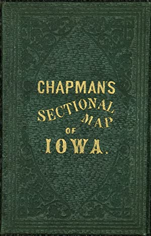 Chapman's Sectional Map of the State of Iowa Compiled from the United States Surveys and other au...