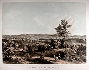 A View of Manchester N.H. Composed from Sketches taken near Rock Raymond by J. B. Bachelder, 1855