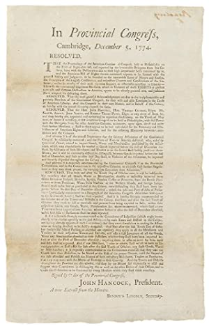 In Provincial Congress, Cambridge, December 5, 1774. Resolved, that the Proceedings of the Americ...