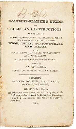The cabinet-maker's guide, or rules and instructions: SIDDONS, G. A.]