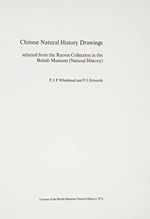 Chinese Natural History Drawings selected from the Reeves Collection in the British Museum (Natur...