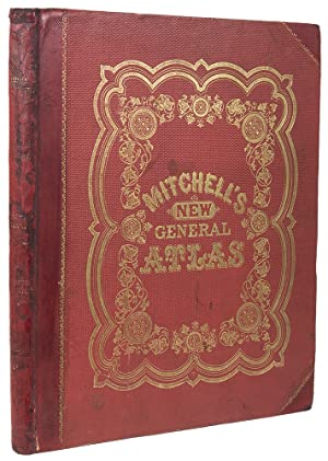 Mitchell's New General Atlas, containing maps of: MITCHELL, S. Augustus,