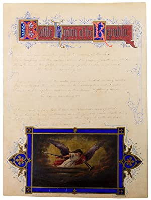 Autograph manuscript signed, the complete five stanzas of the Battle Hymn of the Republic, illumi...