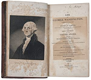 The Life of George Washington, Commander in Chief of the American Forces, during the war which es...