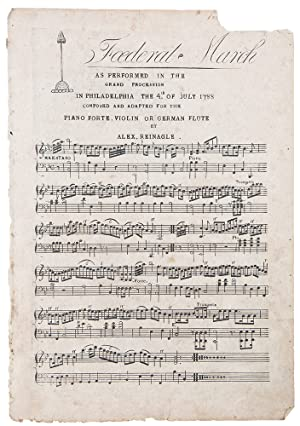 Foederal March as performed in the Grand Procession in Philadelphia the 4th of July 1788 composed...