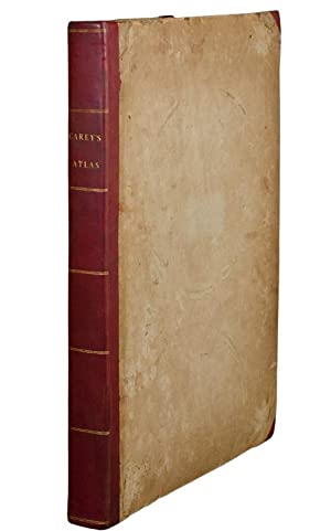 Carey's General Atlas, Improved and Enlarged; being a collection of maps of the World and quarter...