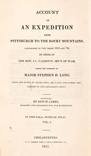 Account of an Expedition from Pittsburgh to the Rocky Mountains, performed in the Years 1819, and &...