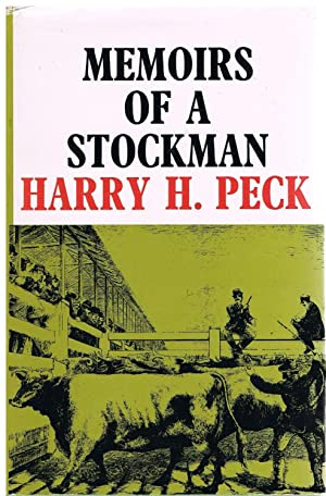 Memoirs of a Stockman: Harry H. Peck