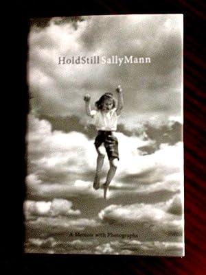 Hold Still : A Memoir with Photographs: Sally Mann