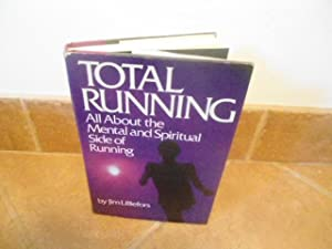 Total running: All about the mental and: Lilliefors, Jim