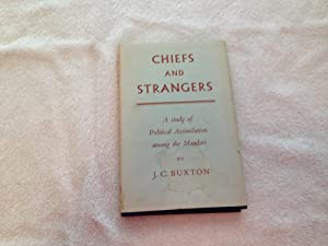 Chiefs and Strangers: A Study of Political Assimilation Among the Mandari