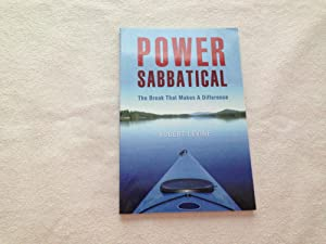 Power Sabbatical: The Break That Makes a Difference