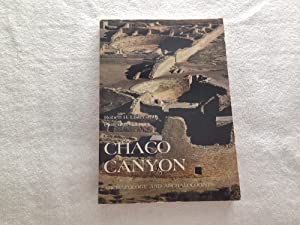 Chaco Canyon: Archaeology and Archaeologists