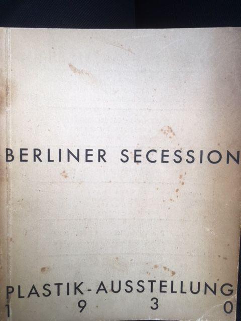 Berliner Secession. Plastik-Ausstellung Berlin 1930.: Purrmann, Hans u.a.(Hrsg.).