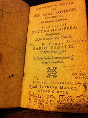 Encomium Moriae sive Des. eras. Roterod, Declamatio,: Erasmus von Rotterdam,