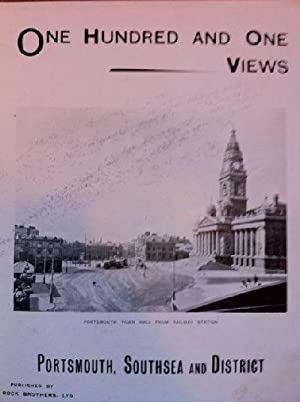 One hundred and one views of Portsmouth and District.