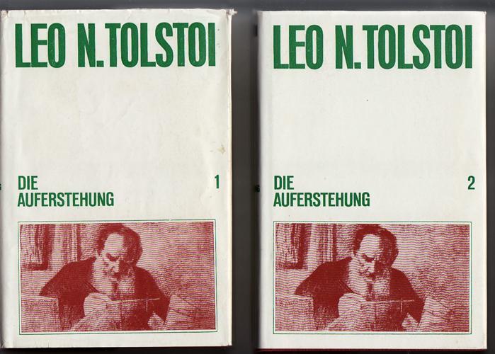2 Bände. DIE AUFERSTEHUNG 1.+ 2.Band.: Tolstoi Leo N.