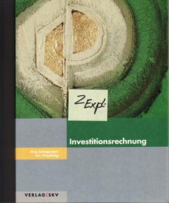 2 Exemplare. IVESTITIONSRECHNUNG Theorie- und Aufgabenteil + IVESTITIONSRECHNUNG Lösungen.: ...
