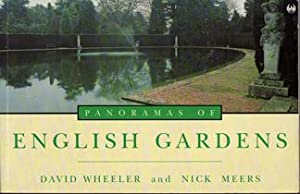 PANORAMAS OF ENGLISH GARDENS.: Text: Wheeler David/ Photographs: Meers Nick.