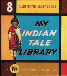 MY INDIAN TALE LIBRARY. Beginner's Collection. 8: Illustrator: Vernam Roger.