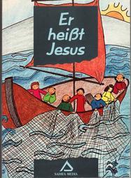 ER HEISST JESUS. Bilder zum Ausmalen.: P.Luigi Saggin S.J./ Illustr: Sr.Margarita Pons S.T.J./ ...