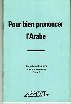 POUR BIEN PRONONCER L'ARABE - l'arabe sans peine. COMPLEMENT au livre d'Arabe sans ...