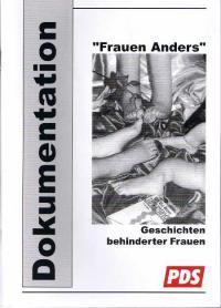Frauen anders - Geschichten behinderter Frauen.: PDS-Fraktion Im Thüringer
