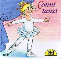 Conni tanzt. Pixi Serie 128, Nr.1092: Schneider, Liane und
