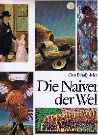 Die Naiven der Welt.: Bihalji-Merin, Oto: