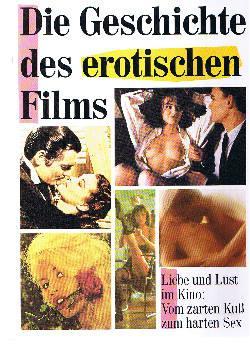 Die Geschichte des erotischen Films.: Schulz, Berndt und