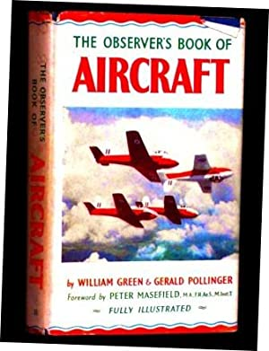 The Observers Book Of Aircraft By William Green And Gerald
