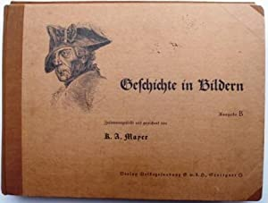 Geschichte in Bildern: Mayer, K. A.