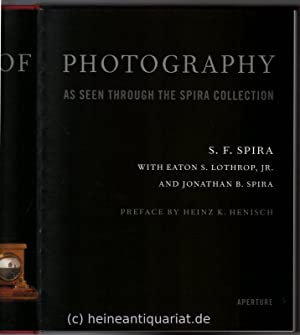 The history of photography as seen through: Spira, S.F.
