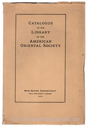 Catalogue of the Library of the American Oriental Society.