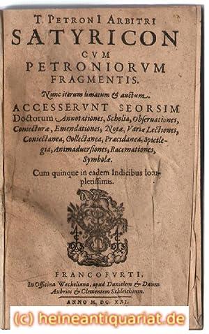 T. Petroni Arbitri Satyricon cum Petroniorum Fragmentis.: Petronius Arbiter, [Gaius